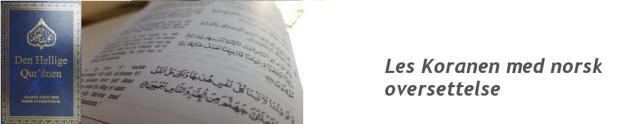 Den Hellige Koranen - arabisk/norsk - ahmadiyya.no
